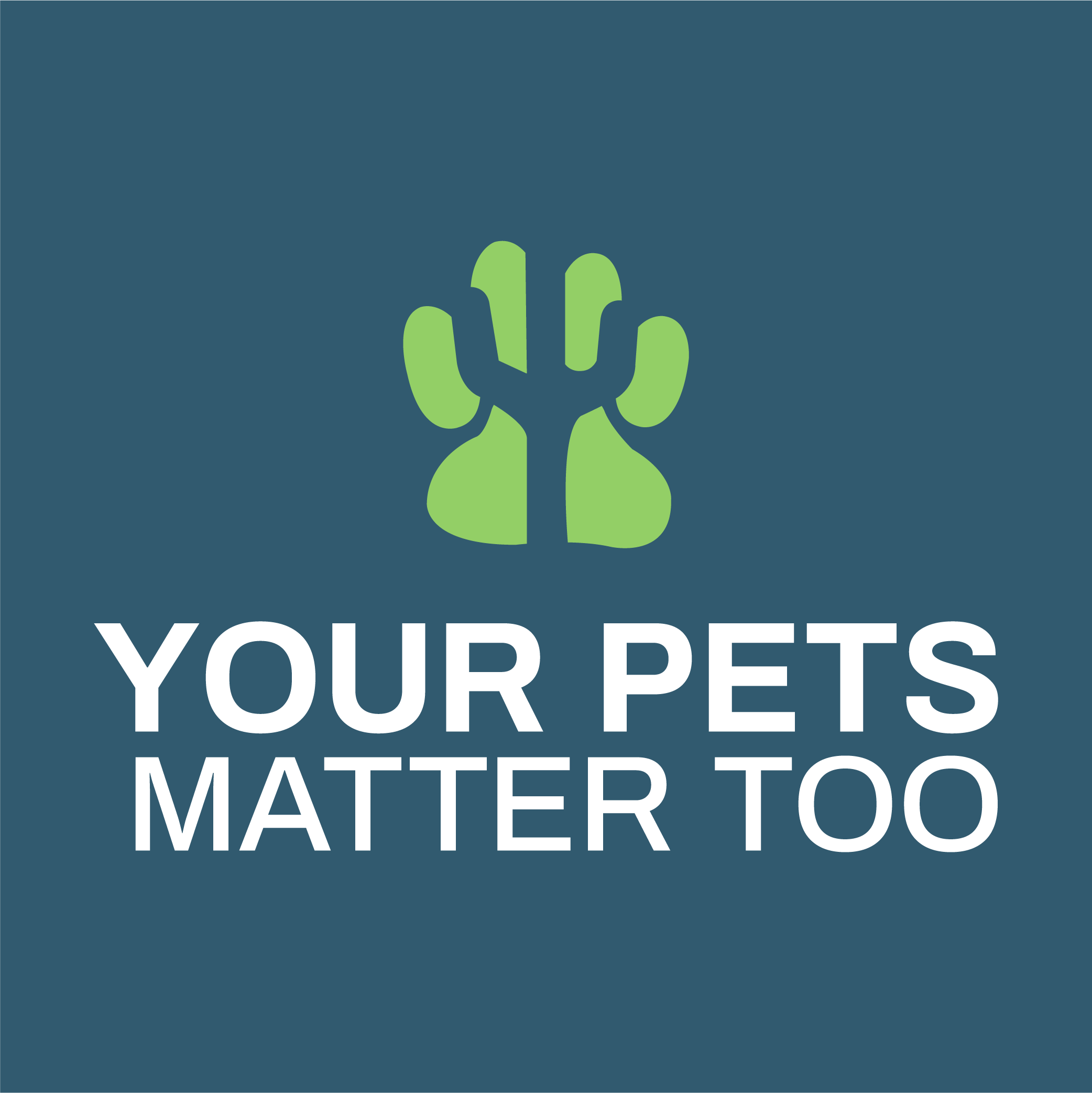 Your Pets Matter Too
